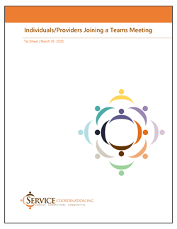 Click here to get Tip Sheet - Individuals/Providers Joining a Teams Meeting