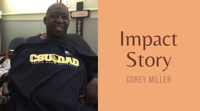 Impact Story: Corey Miller