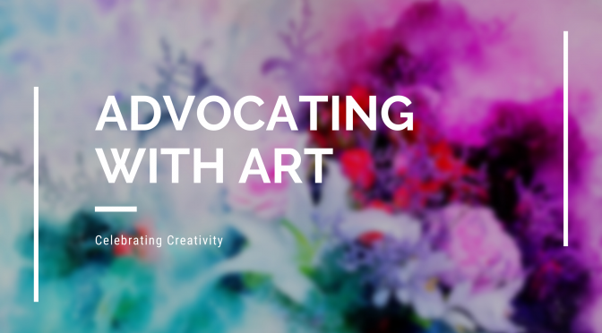 Advocating with Art