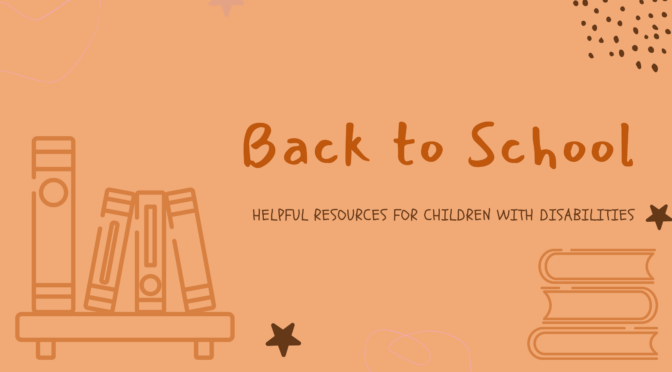 Back to School Resources for Individuals with Disabilities